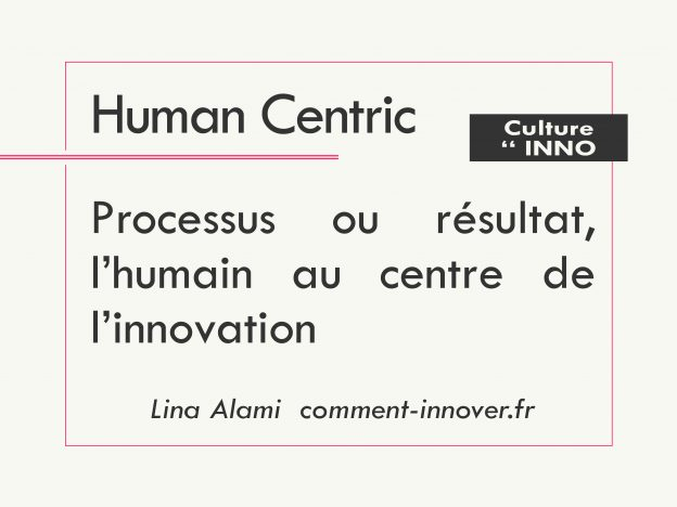 Comment innover human centric