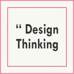 Comment innover avec le design thinking