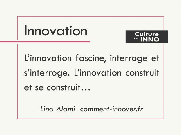 citations innovation - comment innover - lina alami