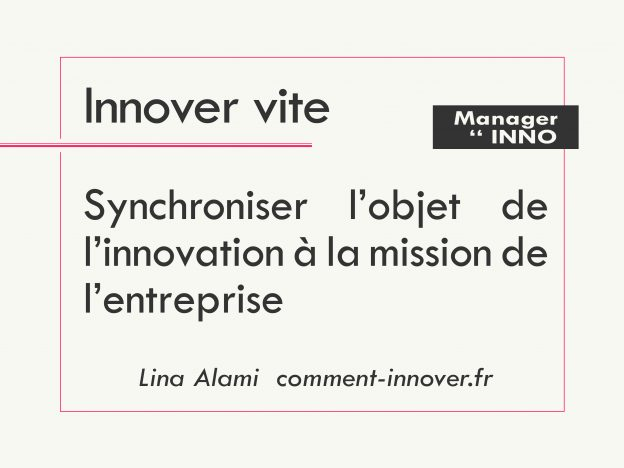 Comment manager l'innovation en entreprise