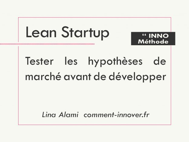 comment innover lean startup - lina alami