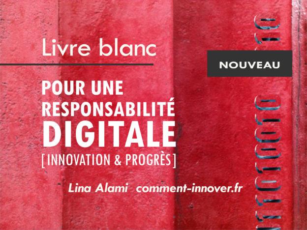 Pour une responsabilité digitale - lina alami - comment innover